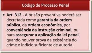 Código de Processo Penal - Prisão Preventiva. Art. 312